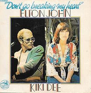 "Don't Go Breaking My Heart - Elton John And Kiki Dee 7"" 45"