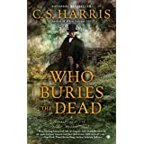 Who Buries the Dead (Sebastian St. Cyr Mystery)