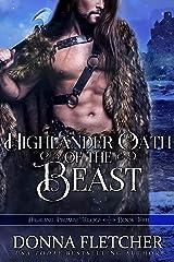 Highlander Oath Of The Beast (Highland Promise Trilogy Book 3) Kindle Edition