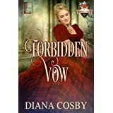 Forbidden Vow (The Forbidden Series Book 3)