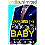 Surprising the Billionaire with a Baby (Blue Ridge Mountain Billionaires Book 2)