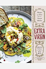 Extra Virgin: Recipes & Love from Our Tuscan Kitchen: A Cookbook Kindle Edition