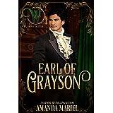 Earl of Grayson: Wicked Regency Romance (Wicked Earls' Club)