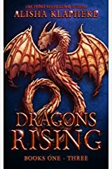 Dragons Rising : Books One Through Three Kindle Edition
