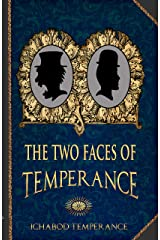 The Two Faces of Temperance (The Adventures of Ichabod Temperance Book 10) Kindle Edition