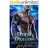 Dirty Dragon: A Curvy Girl and Dragon Shifter Romance (Dragons Love Curves Book 7)