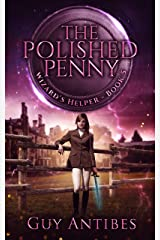 The Polished Penny (Wizard's Helper Book 5) Kindle Edition