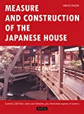 Measure and Construction of the Japanese House (Books to Span the East & West)