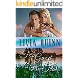 Too Good to Be True: A Calloway family romantic suspense (Calloways of Rainbow Bayou Book 2)