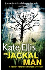 The Jackal Man: Book 15 in the DI Wesley Peterson crime series Kindle Edition