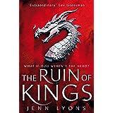The Ruin of Kings: A Chorus of Dragons Novel 1