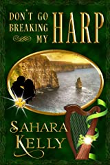 Don't Go Breaking my Harp Kindle Edition