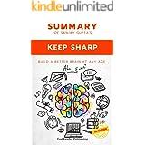 Summary Of Sanjay Gupta's Keep Sharp: Build A Better Brain At Any Age