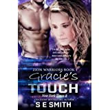 Gracie's Touch: Science Fiction & Fantasy (Zion Warriors Book 1)