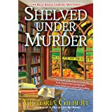 Shelved Under Murder: A Blue Ridge Library Mystery: 2