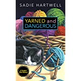 Yarned and Dangerous (A Tangled Web Mystery Book 1)