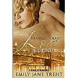 Daniela's Crazy Love: The Novel (Cooper & Daniela #2)