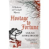 Hostage to Fortune: The gripping mediaeval mystery series (Bradecote and Catchpoll Book 4)