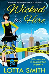 Wicked for Hire (Paranormal in Manhattan Mystery: A Cozy Mystery Book 1) Kindle Edition