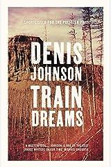 Train Dreams Kindle Edition
