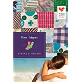 Raw Edges (Quilts of Love Series Book 10)
