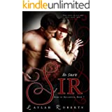 To Save Sir (Doms of Decadence Book 7)