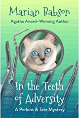 In the Teeth of Adversity (The Perkins & Tate Mysteries Book 4) Kindle Edition