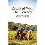 Reunited with the Cowboy (Heroes of Shelter Creek Book 1)