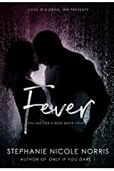 Fever (Falling For A Rose Book 4) Kindle Edition