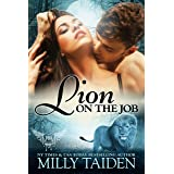 Lion on the Job (Paranormal Dating Agency Book 21)