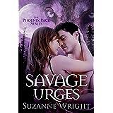 Savage Urges (The Phoenix Pack Book 5)