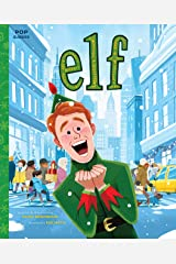 Elf: The Classic Illustrated Storybook (Pop Classics 9) Kindle Edition