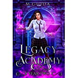 Legacy Academy: Year Two: Paranormal Academy Romance