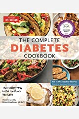 The Complete Diabetes Cookbook: The Healthy Way to Eat the Foods You Love (The Complete ATK Cookbook Series) Kindle Edition