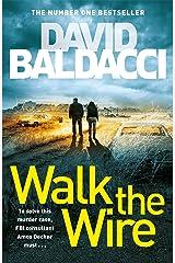 Walk the Wire: An Amos Decker Novel 6 Kindle Edition