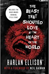 The Beast That Shouted Love at the Heart of the World: Stories Kindle Edition