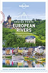 Lonely Planet Cruise Ports European Rivers (Travel Guide) Kindle Edition