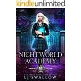 Nightworld Academy: Term One