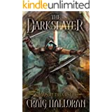 The Darkslayer: Chaos at the Castle (Book 6 of 6): Sword and Sorcery Series