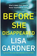 Before She Disappeared: From the bestselling thriller writer Kindle Edition