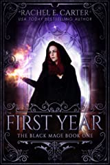 First Year (The Black Mage Book 1) Kindle Edition