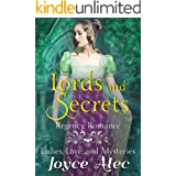 Lords and Secrets: Regency Romance (Ladies, Love, and Mysteries Book 5)