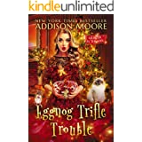 Eggnog Trifle Trouble: Cozy Mystery (MURDER IN THE MIX Book 28)