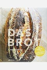 """Das Brot: Das Kultbuch aus der """"Tartine Bakery"""" San Francisco Hardcover"""