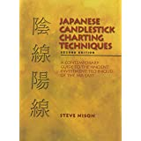 Japanese Candlestick Charting Techniques: A Contemporary Guide to the Ancient Investment Techniques of the Far East, Second E