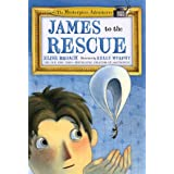 James to the Rescue: The Masterpiece Adventures Book Two