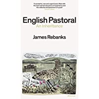 English Pastoral: An Inheritance - The Sunday Times bestsell…