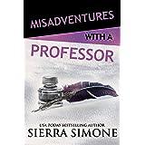 Misadventures with a Professor (Misadventures Book 15)