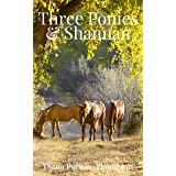 Three Ponies and Shannan (Augusta and Christina Book 2)