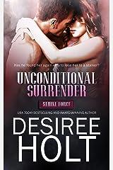 Unconditional Surrender (Strike Force Book 1) Kindle Edition